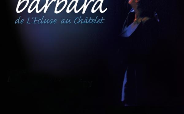 BARBARA - DE L'ECLUSE AU CHATELET